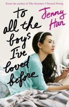 To All the Boys I've Loved Before von Jenny Han